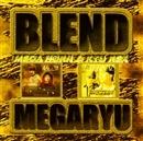 BLEND MEGARYU/MEGA HORN & RYU REX