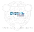 PHANTASY STAR ONLINE Blue Burst EPISODE IV SOUND TRACK