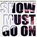 SHOW MUST GO ON/TOKONA-X