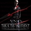 This Is The Movement/VNO