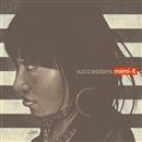 Successions/mimi-K