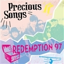Precious Songs/REDEMPTION 97