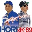 SUPERMEN feat. AK-69(配信限定パッケージ)/HORI
