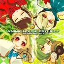 ANIME HOUSE PROJECT~神曲selection vol.3~/V.A