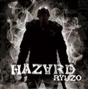 HAZARD/RYUZO