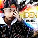 WAS HERE…/HiDEN