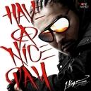 HAVE A NICE DAY(配信限定パッケージ)/1-KYU