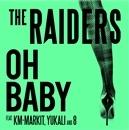 OH BABY(配信限定パッケージ)/THE RAIDERS