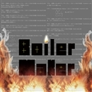 炎上/Boiler Maker
