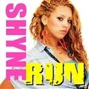 RUN/SHYNE