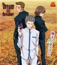 Dream on dreamer/茄子 featuring 亜久津 仁