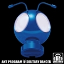 SOLITARY DANCER/ANT PROGRAM