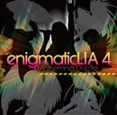 enigmaticLIA4 -Anthemnia L's core-/LIA
