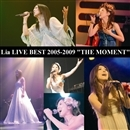 "Lia/LIA LIVE BEST 2005-2009 ""THE MOMENT""/Lia"