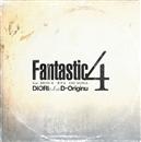 Fantastic 4(配信限定パッケージ)/DIORI a.k.a. D-ORIGINU Feat. BRON-K, 晋平太, EMI MARIA
