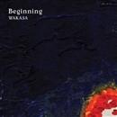 beginning/WAKASA