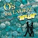 O'S FEAT. L-VOKAL/W4N