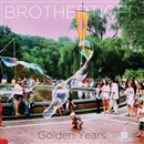 Golden Years/Brothertiger