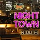 NIGHT TOWN RIDDIM/V.A