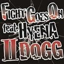 FIGHT GOES ON feat. HYEN/IIDOGG