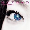 →unfinished→<通常盤>/KOTOKO