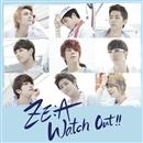 Watch out !! ~熱愛注意報~ 【Type-C】/ZE:A