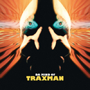 Da Mind Of Traxman/Traxman