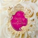 Wedding Jazz Celebration -結婚式をオシャレに飾るBGM-/V.A