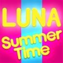 SUMMER TIME/LUNA