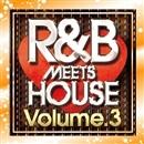 R&B meets House vol.3/V.A