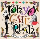 TOKYO CAFE FREAK -Jazz Flavor-/TOKYO CAFE FREAK