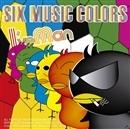 SIX MUSIC COLORS/I'veman