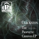 The Prophetic Grooves EP/Clackston