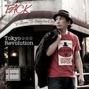 TOKYO REVOLUTION/TACK