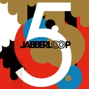 5/JABBERLOOP