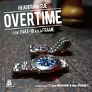 OVER TIME feat. FAKE-ID a.k.a. FRAME/READER AND SUE
