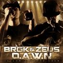 D.A.W.N/BRGK & ZEUS FROM YELLOW DIAMOND CREW