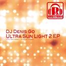 Ultra Sun Light 2 EP/DJ Denis Go