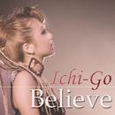Believe/Ichi-Go