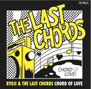 CHORD OF LOVE/RYOJI & THE LAST CHORDS