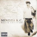 Resolve And A Dream/MINISTA K.C.