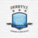 STROKE & DISCOUNT/DERRTYZ