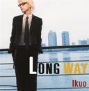 LONG WAY/Ikuo