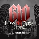It Dose Not Change Feat.HYENA(配信限定パッケージ)/GIO