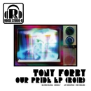 Our Pride EP (2012)/Tony Forby