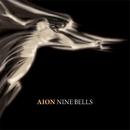 NINE BELLS/AION