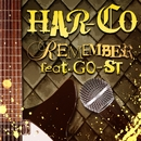 REMEMBER feat.GO-ST(配信限定パッケージ)/HAR-CO