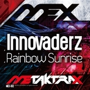 Rainbow Sunrise/Innovaderz
