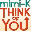 THINK OF YOU(配信限定パッケージ)/mimi-K