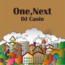 One, Next/DJ Casin